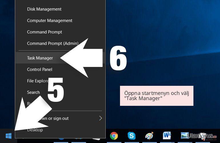 Öppna startmenyn och välj 'Task Manager'