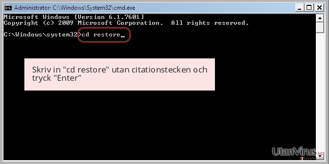 Skriv in 'cd restore' utan citationstecken och tryck 'Enter'